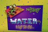 Water way to go title card