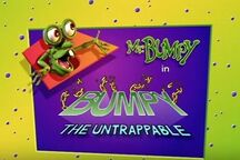 Bumpy the untrappable title