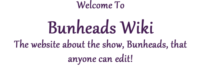File:Bunheadswelcome.png