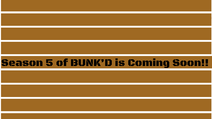 BUNK'D Season 5 Unofficial promo