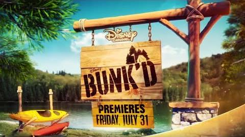 BUNK'D - For Love and Money - Promo