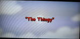 The Thingy Title Card(CAM)