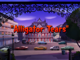 Alligator Tears