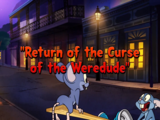 Return of the Curse of the Weredude/Gallery