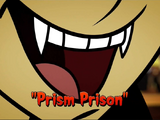 Prism Prison/Gallery