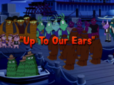 Up to Our Ears