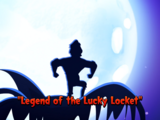 Legend of the Lucky Locket