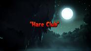 Hare Club Titlecard