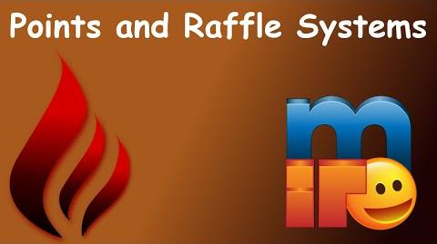 -mIRC- Burn bot- How to use the Points and Raffle Systems!