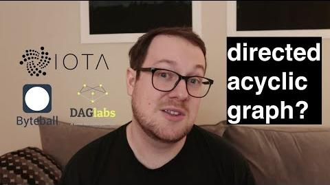 What is a Directed Acyclic Graph (DAG)? IOTA, Byteball, SPECTRE reviewed-1