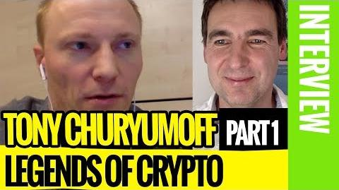 👨‍👦 Exclusive Interview with the Byteball Founder Tony Churyumoff (Part 1) 🔒 Legends of Crypto-0