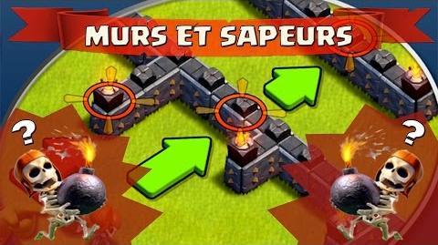 Tuto Comment améliorer et utiliser stratégiquement ses murs et sapeurs? Clash of Clans