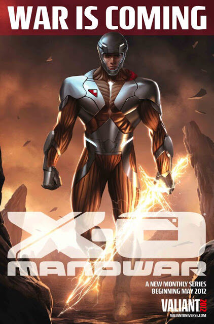 x-o-manowar-valiant-comics-poster-war-is-coming-may-2012