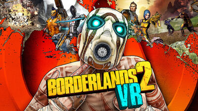 'Borderlands 2 VR' Offers an Old Game With a New Perspective