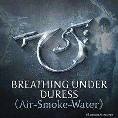 Respiração sob Coação (Ar, Fumaça, Água)