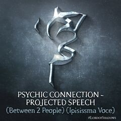 Conexão Psíquica - Discurso Projetado (Entre 2 Pessoas;