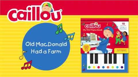 Old MacDonald Had a Farm (Caillou - My First Piano Book)
