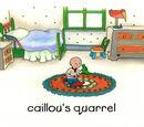 Caillou's Quarrel