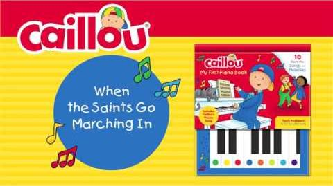 When the Saints Go Marching In (Caillou - My First Piano Book)