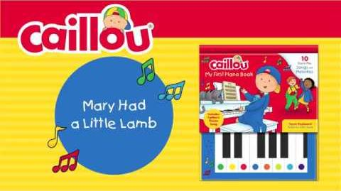 Mary Had a Little Lamb (Caillou - My First Piano Book)