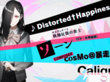 Distorted†Happiness