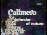 Calimero Defender of Nature