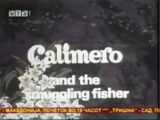 Calimero and the Smuggling Fisher