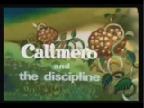 Calimero and the Discipline