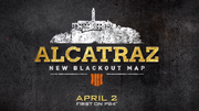 Alcatraz New Map Blackout Bo4
