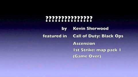 Ascension Game over song Kevin Sherwood Call of Duty Black Ops