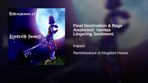 Final Destination & Rage Awakened Vanitas Lingering Sentiment