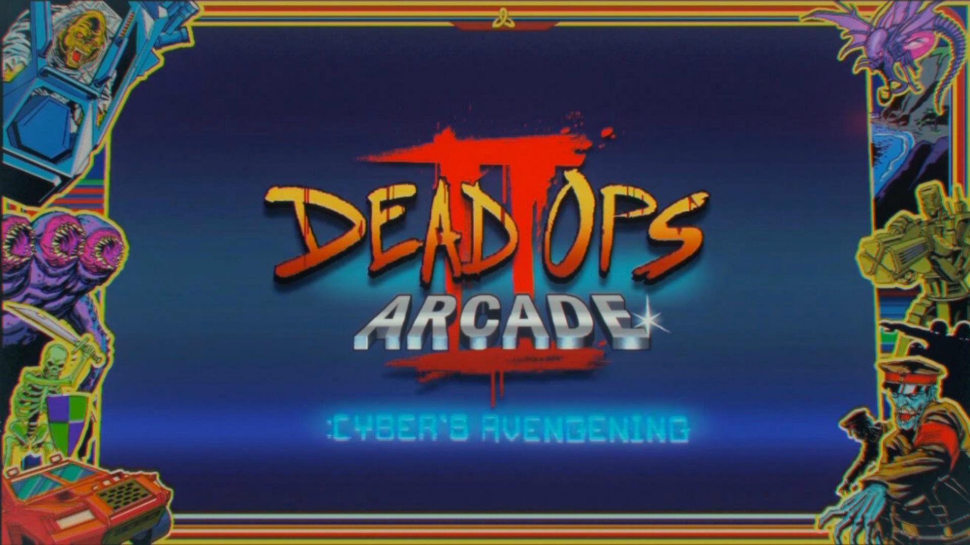 Dead Ops Arcade 2: Cyber's Avengening | Call of Duty Wiki
