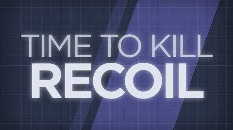 Time To Kill - Recoil