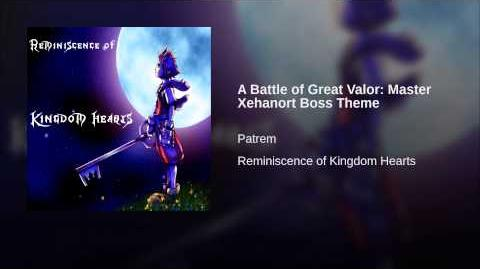 A Battle of Great Valor Master Xehanort Boss Theme