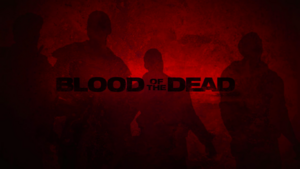 Blood of the Dead Promo