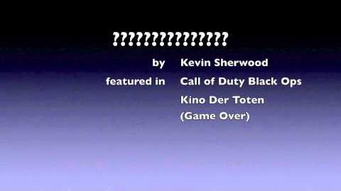 Call of Duty Black Ops - Kino Der Toten Game over song Kevin Sherwood