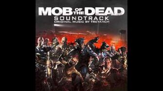 Mob of the Dead Soundtrack - Carrion