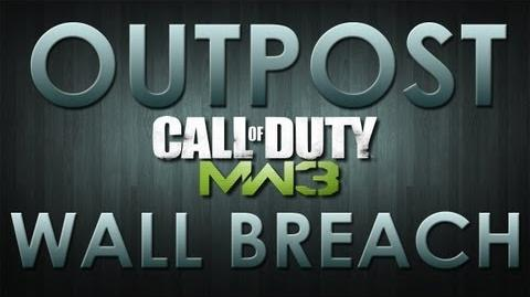 Modern Warfare 3 Wall Breach on Outpost Out, Under & Top of Map