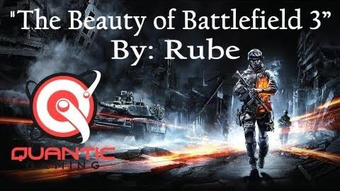 "Battlefield 3 Montage Quantic Media Presents The ""Beauty of Battlefield 3"" by Rube"