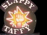 Slappy Taffy