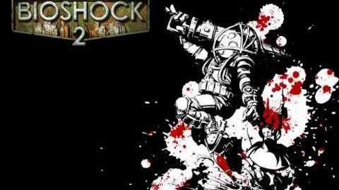 Bioshock 2 Bonus Tracks OST - •We Three