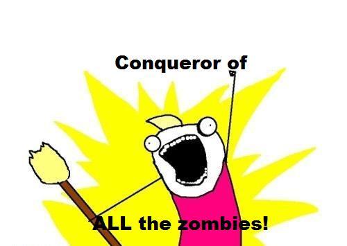 Personal Conqueror of all Zombies avatar