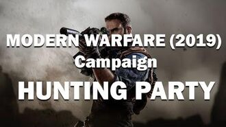"""CALL OF DUTY MODERN WARFARE (2019) Campaign """"HUNTING PARTY"""" (COD MW)"""