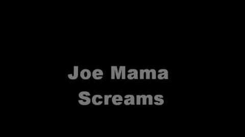 The Joe Mama Scream