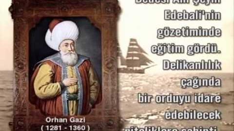 Osmanlı Sultanları - 2 - Sultan Orhan Gazi