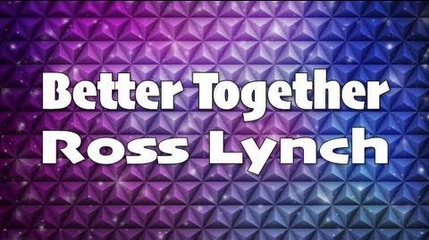 Austin & Ally - Better Together