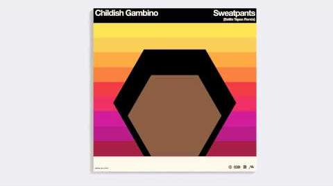 Childish Gambino - Sweatpants (Battle Tapes Remix)