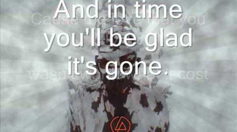 Linkin Park - Roads Untraveled HQ Lyrics on screen