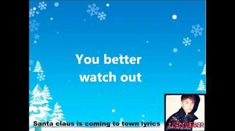 Justin Bieber Santa Claus Is Coming To Town Lyrics On Screen