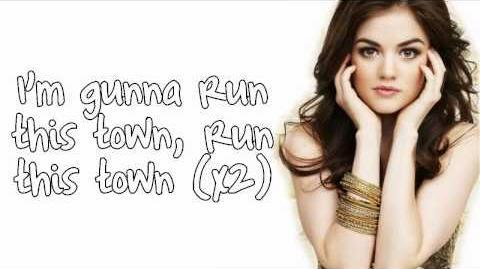 Run This Town - Lucy Hale - Lyrics (Dirty Version)